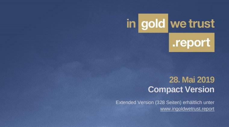 """Der mehr als 300 Seiten starke In Gold we Trust-Report ist weltweit renommiert und wurde vom Wall Street Journal zum """"Goldstandard aller Goldstudien"""" geadelt."""